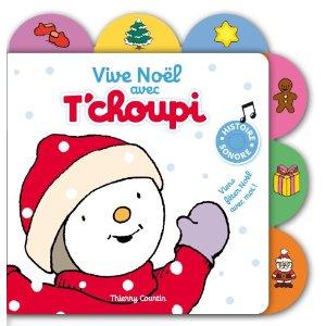 """Vive Noël avec T'Choupi"""