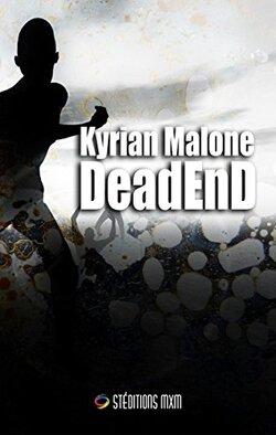 DeadEnd de Kyrian Malone