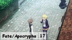 Fate/Apocrypha 17
