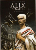 Alix senator, Les aigles de sang, MANGIN, DEMAREZ, MARTIN