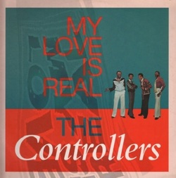 The Controllers - My Love Is Real - Complete LP