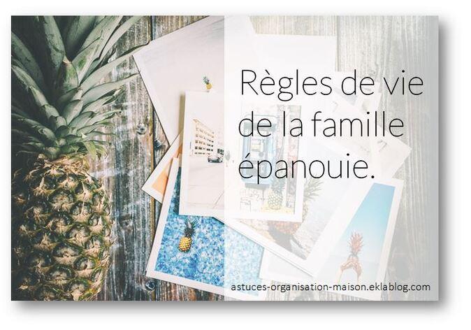 ✿ Règles de vie de la famille épanouie