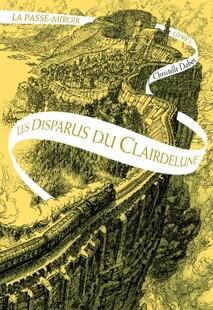 La Passe-miroir, tome 2, de Christelle Dabos