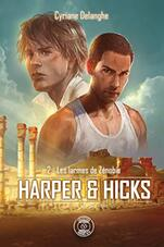 Harper & Hicks: 2 - Les larmes de Zénobie par [Delanghe, Cyriane]