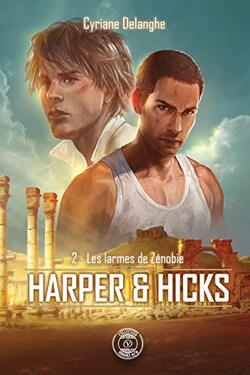 Harper & Hicks: 2 - Les larmes de Zénobie de Cyriane Delanghe