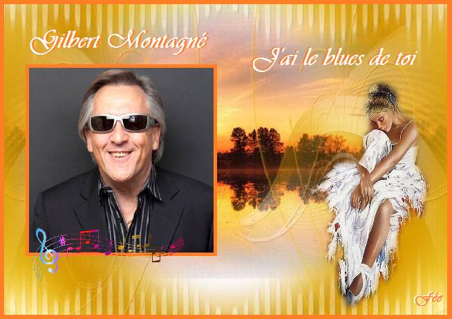 """Gilbert Montagné """"J'ai le blues de toi"""" & On va s'aimer"""
