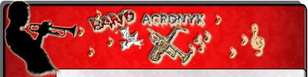 La Band' Acronyk (BAK)