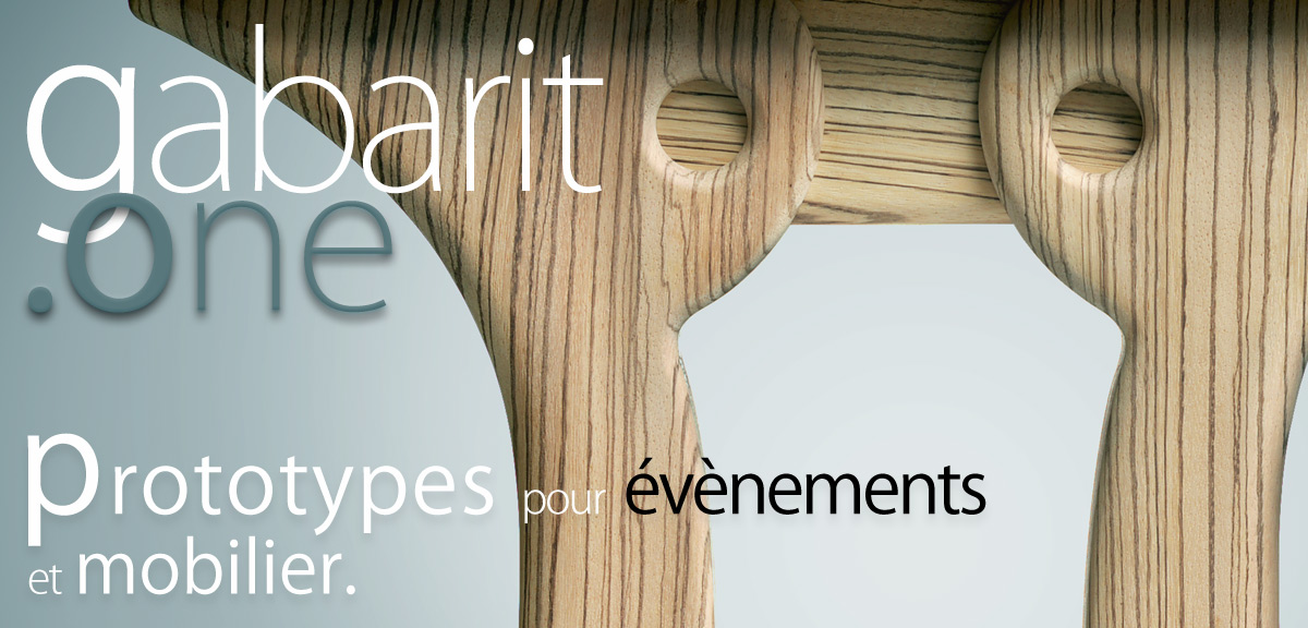 Mobilier contemporain et prototypes : Gabarit.one