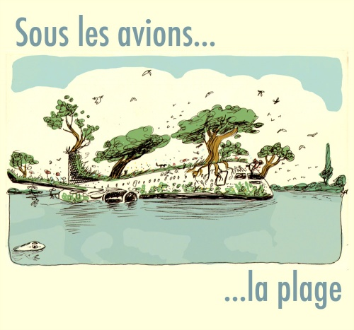 Sous les avions, la plage...