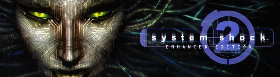 NEWS : System shock 2 Enhanced Edition annoncé*