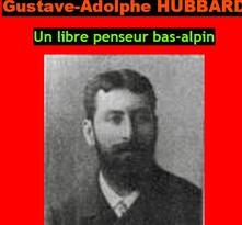 G.A.HUBBARD, député, libre penseur bas-alpin