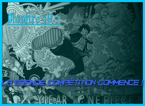 Chapitre 19 : La grande compétition commence!