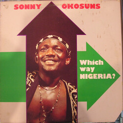 Sonny Okosuns - Which Way Nigeria ? - Complete LP
