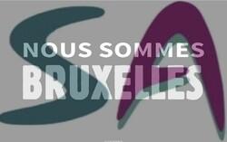 """""""Nous sommes Bruxelles"""""""