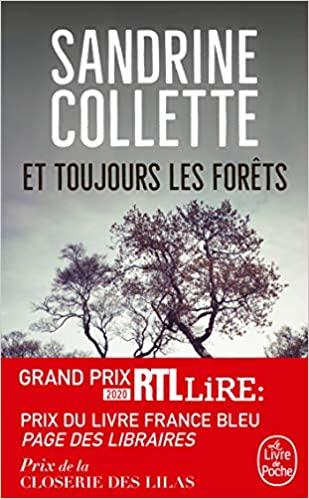 Et toujours les forets de Sandrine Collette
