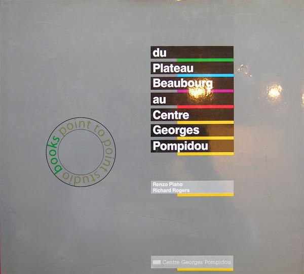 Renzo Piano,Rogers Richard, Livre-Archi,Point to Point studio