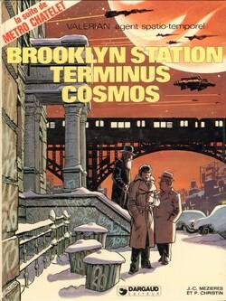 Valérian - Tome 10 : Station Brookyn - Terminus Cosmos - Christin & Mézières