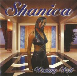 Shanica - Wishing Well - 2001