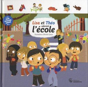 Lisa et Théo adorent l'école de Amélie Graux