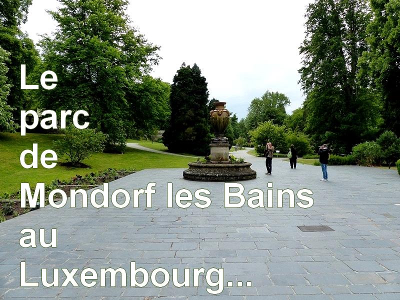 Le parc de Mondorf-les-Bains au Luxembourg...