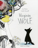 Virginia Wolf, Kyo MACLEAR & Isabelle ARSENAULT