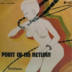 Funkees - Point Of No Return - Complete LP