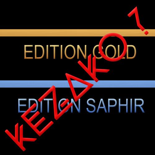 Edition Gold et Saphir