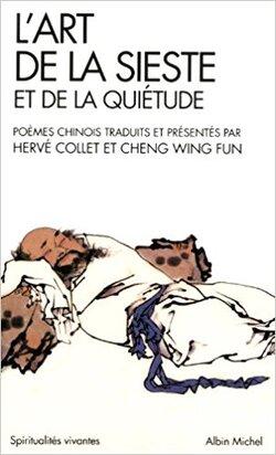 L'art de la sieste et de la quiétude - Hervé Collet et Cheng Wing Fun