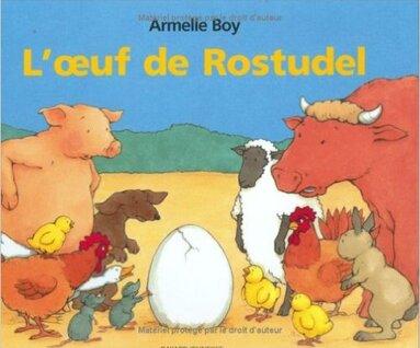L'œuf de Rostudel - Armelle Boy