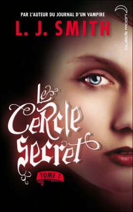 Le Cercle Secret tome 1 : L'initiation