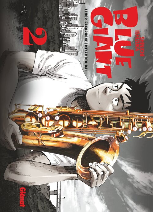 Blue giant - Tome 02 - Shinichi Ishizuka