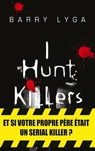 Jasper Dent T1 :I Hunt Killer , Barry Lyga