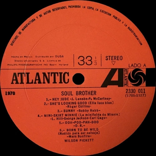 "Wilson Pickett : Album "" Soul Brother "" Atlantic Records 2330 011 [ MX ]"