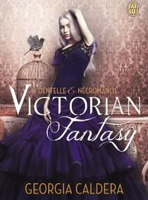 Victorian Fantasy dentelle et nécromancie de Georgia Caldera