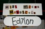 pancarte de notre mini micro minuscule édition