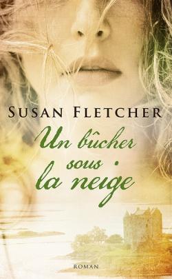 Un bûcher sous la neige de Susan Fletcher