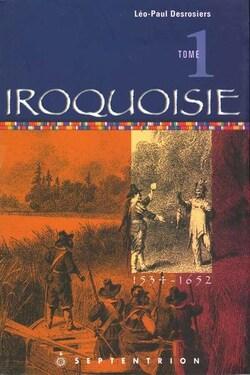 Lecture en cours : Iroquoisie Volume 1