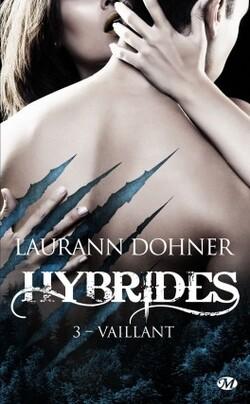 Hybrides - Laurann Dohner