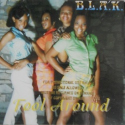 B.L.A.K - FOOL AROUND (CDM 1996)