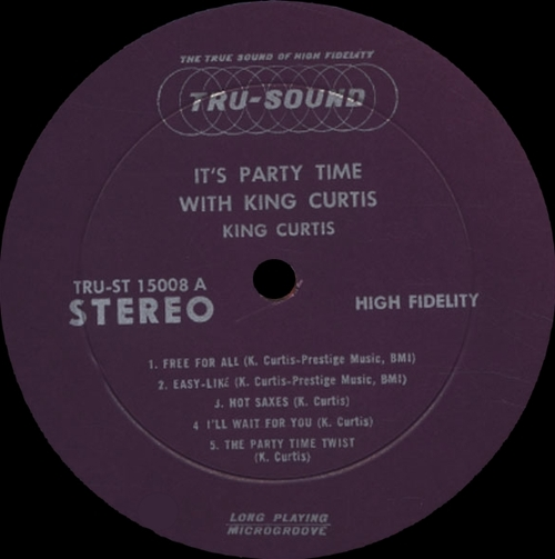 "King Curtis : Album "" It's Party Time With King Curtis "" Tru-Sound ‎Records TRU 15008 [ US ]"