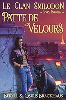 Patte de Velours (le clan Smilodon : tome 1) de Beryl et Osiris Brackhaus