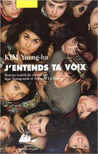 J'entends ta voix Kim Young-ha Bibliolingus