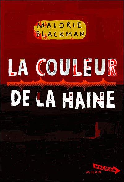 Malorie Blackman, La couleur de la haine