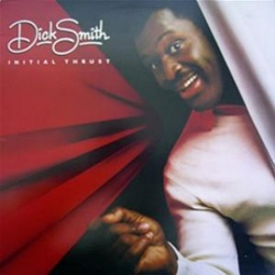 Dick Smith - Initial Thrust - Complete LP