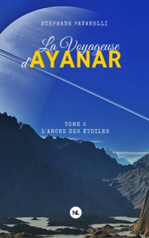 """""""La voyageuse d'Ayanar T2"""" : un bon mélange de Fantasy et science-fiction pour cette suite qui nécessite un dernier tome"""