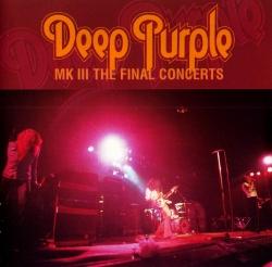 DEEP PURPLE - Mk III - The Final Concerts