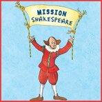 mission to shakespeare