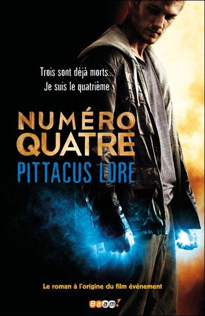 Numéro quatre - Pittacus Lore