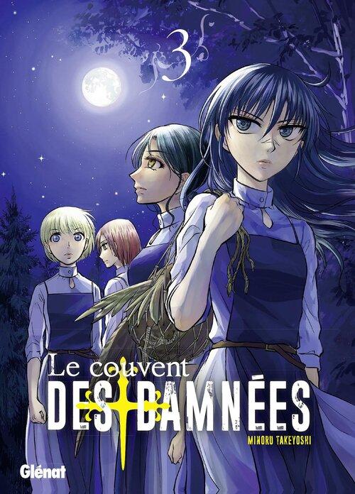 Le couvent des damnées - Tome 03 - Minoru Takeyoshi