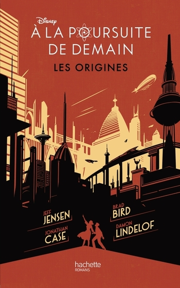 A la poursuite de demain Les origines - Disney